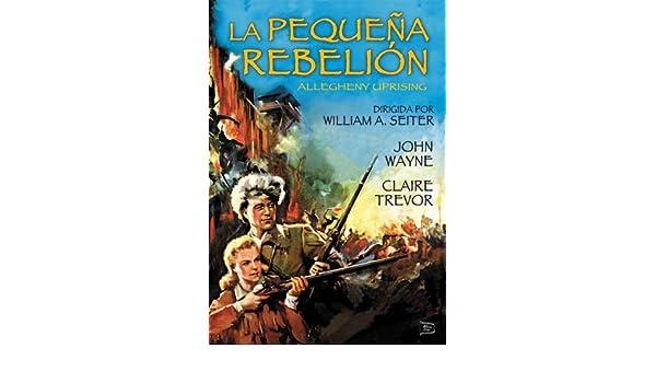 Amazon.com: Allgheny Uprising - La Pequeña Rebelión - William A. Seiter.: Movies & TV