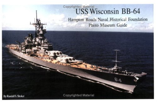 - USS Wisconsin BB-64 Photo Museum Guide