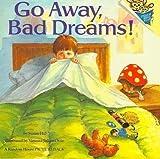 Go Away, Bad Dreams, Susan Hill, 0394872223