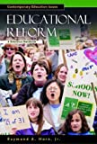 Understanding Educational Reform, Raymond A. Horn, 1576078086