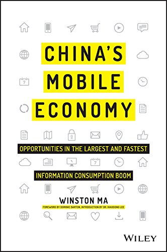 China's Mobile Economy: Opportunities in the Largest and Fastest Information Consumption Boom (Mobile Moto E)