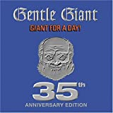 Giant for a Day-35th Anniv by Gentle Giant