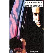 CRIMINEL (LE)