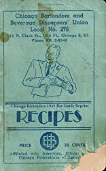 Chicago Bartenders 1945 Bar Guide Reprint Recipes