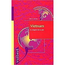 vietnam: le chagrin de la paix