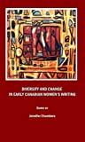Diversity and Change in Early Canadian Women's Writing, Jennifer Chambers, 1847187323