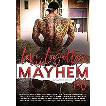 Love, Loyalty & Mayhem: A Motorcycle Club Romance Anthology