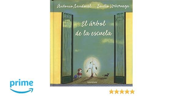El árbol de la escuela (Spanish Edition): Antonio Sandoval ...