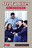 Stepfamilies, Rachel Gaillard Smook, 0766016668