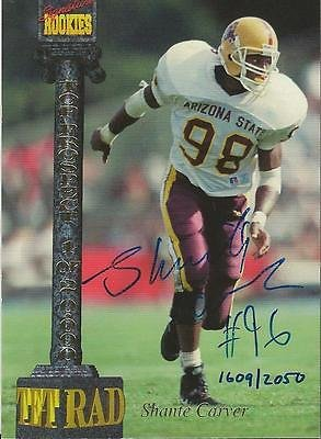 (Shante Carver 1994 Signature Rookies Certified Autograph Card /2050 Arizona St)