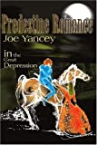 Predestine Romance in the Great Depression, Joe Yancy, 0595142575