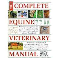 The Complete Equine Veterinary Manual (A David & Charles book)