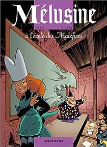 Mélusine, tome 11 : Mélusine à l'école des Maléfices par Gilson