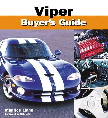 viper buyers guide maurice q liang 9780760318355 amazon com books rh amazon com Lamborghini Aventador Lamborghini Gallardo