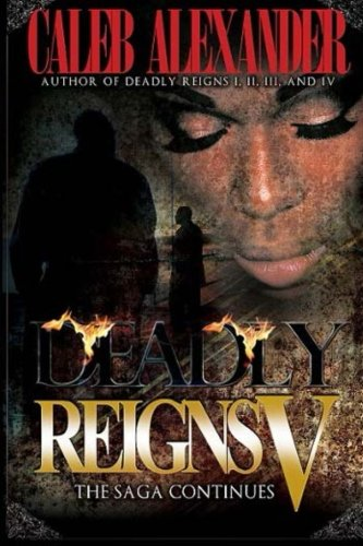 Deadly Reigns V