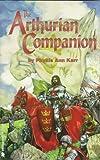 The Arthurian Companion, Phyllis Ann Karr, 1568820968