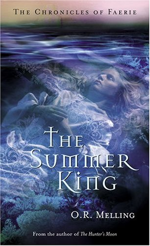 The Chronicles of Faerie: The Summer King
