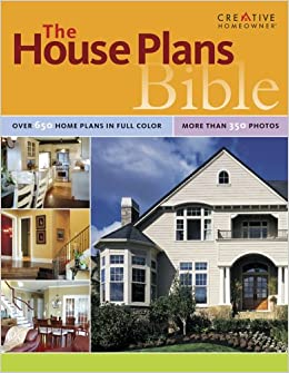 The House Plans Bible (House Plan Bible): The Editors of ... on house rendering, house blueprints, house design, house construction, house foundation, house exterior, house building, house structure, house clip art, house types, house roof, house painting, house drawings, house framing, house styles, house maps, house elevations, house models, house plants, house layout,