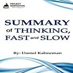 Summary of Thinking, Fast and Slow By Daniel Kahneman | Project Inspiration