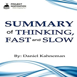 Summary of Thinking, Fast and Slow By Daniel Kahneman Audiobook