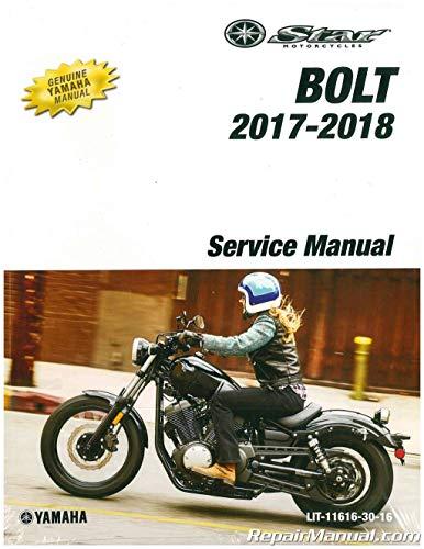 2017 Yamaha Motorcycle - LIT-11616-30-16 2017 - 2018 Yamaha BOLT 942cc Motorcycle Service Manual