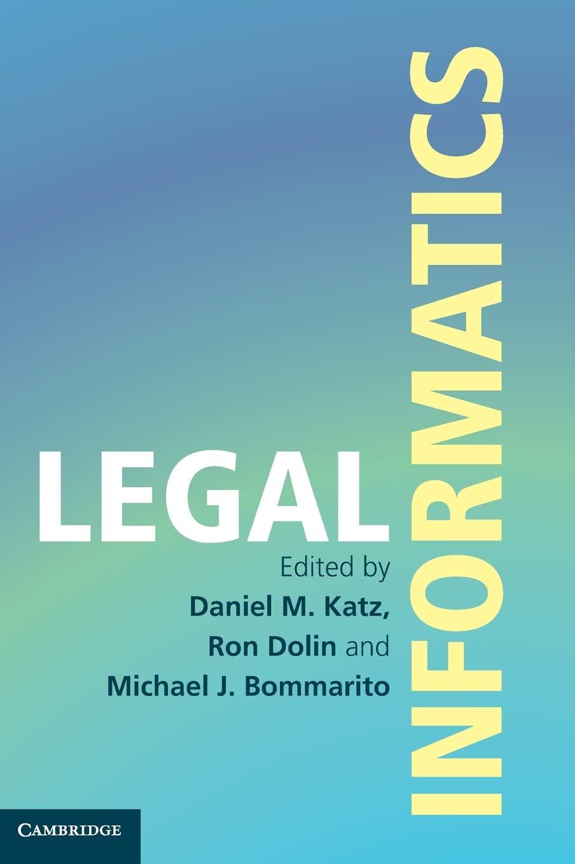 Legal Informatics: Amazon.es: Katz, Daniel Martin, Dolin, Ron ...