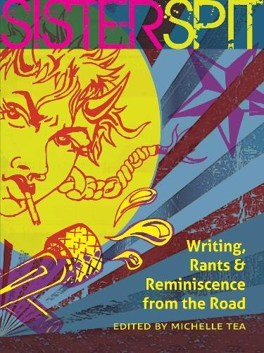 Image of Sister Spit: Writing, Rants and Reminiscence from the Road (City Lights/Sister Spit)