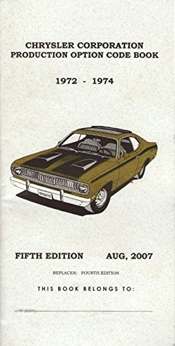 Mopar Dodge Plymouth Chrysler 1972, 1973 & 1974 Production Code Book - Fender Tag & VIN 1972 Fender
