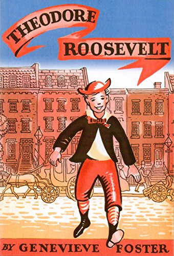 Theodore Roosevelt: An Initial Biography