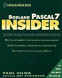 Borland Pascal 7 Insider, Paul Cilwa, 0471598941