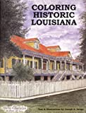 img - for Coloring Historic Louisiana Adult Coloring Book book / textbook / text book