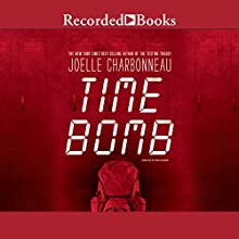 Time Bomb Audiobook by Joelle Charbonneau Narrated by Nina Alvamar