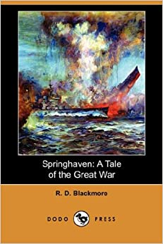 Book Springhaven: A Tale of the Great War (Dodo Press)