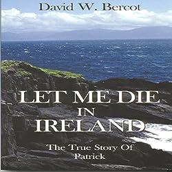 Let Me Die in Ireland