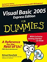 Visual Basic 2005 Express Edition For Dummies (For Dummies (Computers))