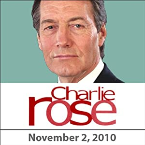 Charlie Rose: Al Hunt, John Harris, Frank Rich, Jack Welch, Walter Isaacson, and Vin Weber, November 2, 2010 Radio/TV Program