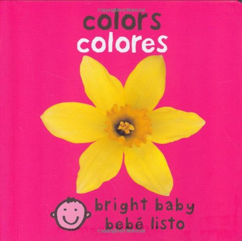 Bilingual Bright Baby Colors (Spanish Edition)