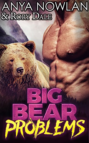 Big Bear Problems (Sweetwater Brides Book 1)