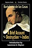 img - for A Brief Account of the Destruction of the Indies (Christian Classics) book / textbook / text book