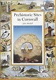 Prehistoric Sacred Sites of Cornwall