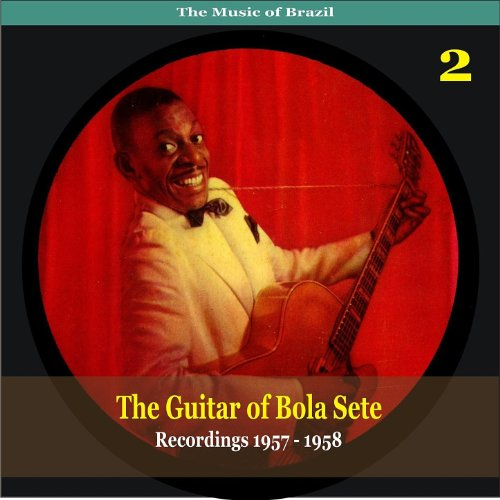 Amazon.com: The Music of Brazil / The Guitar of Bola Sete