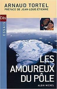 Paperback Les Amoureux du pôle [French] Book