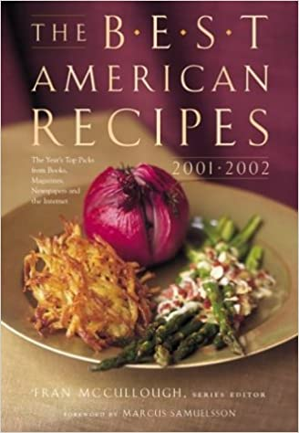 The best american recipes 2001 2002 fran mccullough 0046442128100 the best american recipes 2001 2002 1st edition forumfinder Gallery