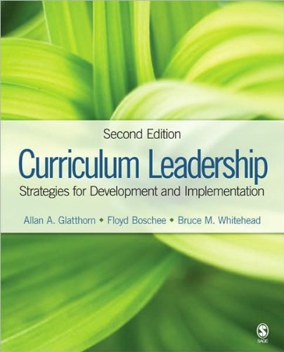 A.A.Glatthorn's,Dr.F.A.Boschee's,B.M.Whitehead's Curriculum Leadership 2nd(Second) Edition (Curriculum Leadership: Strategies for Development and Implementation [Hardcover])(2008)