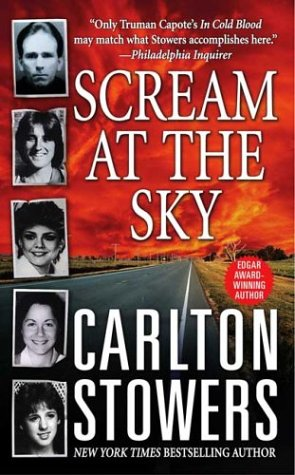 Download Scream at the Sky: Five Texas Murders and One Man's Crusade for Justice (St. Martin's True Crime Library) ebook