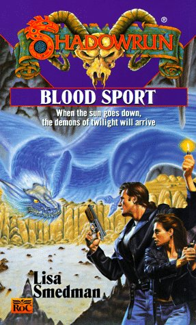 Blood Sport (Shadowrun #29) -  Lisa Smedman, Mass Market Paperback