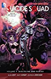 Suicide Squad Vol. 4: Discipline and Punish (The New 52)