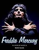 img - for Freddie Mercury: A Kind of Magic book / textbook / text book