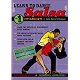 Learn to Dance Salsa, Step by Step Salsa Dancing for Intermediates, Volume 1 of 2