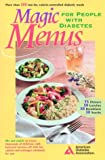 Magic Menus, American Diabetes Association Staff, 0945448724